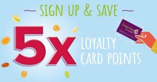 5x loyalty points