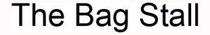 The Bag Stall